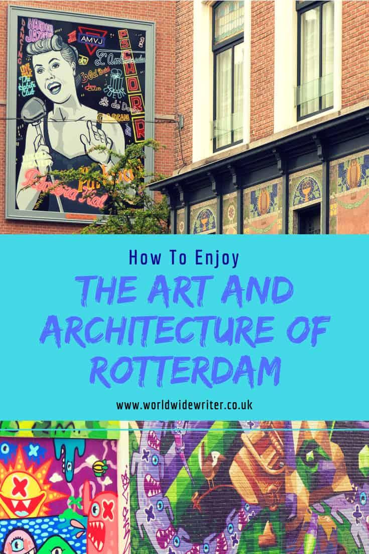 Art and Architecture of Rotterdam
