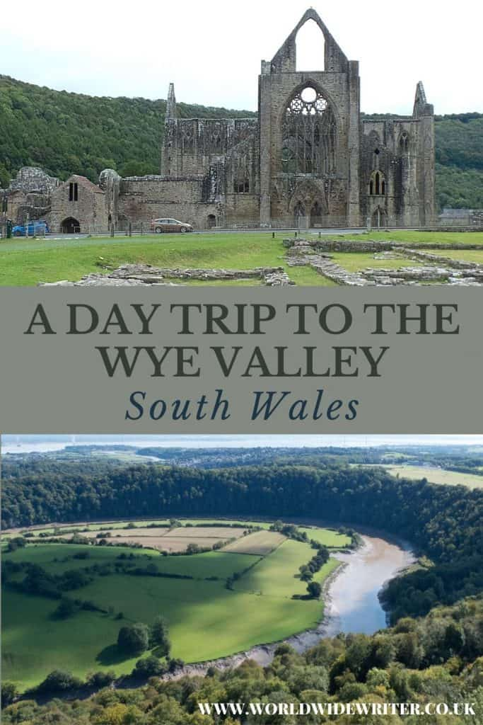Tintern Abbey and a view of the River Wye