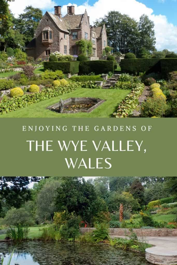 Gardens of the Wye Valley